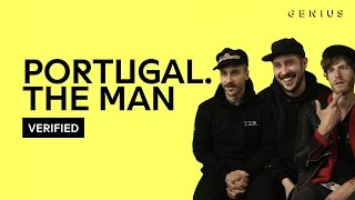 """Portugal. The Man """"Feel It Still"""" Official Lyrics & Meaning 