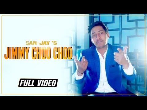 Xxx Mp4 Jimmy Choo Choo SAN JAY Full Video New Punjabi Song 2019 Stair Records 3gp Sex