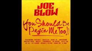 Joe Blow   01   Keep It 1,000
