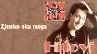Hari Mata Hari - Zjenico oka moga - (Audio 1998)