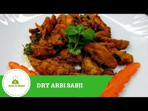 How to Make Dry Arbi Sabji - sukhi arbi