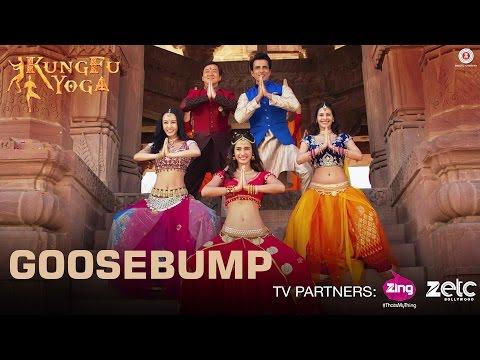 Goosebump | Kung Fu Yoga | Jackie Chan, Sonu Sood, Disha Patani & Amyra Dastur | Fazilpuria |