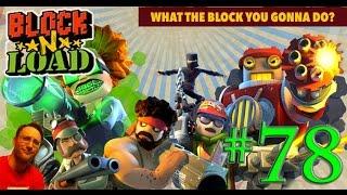 Block N Load Gameplay - Part 78 - New Character: Vander Graaf Gameplay! Feat SoooMungry