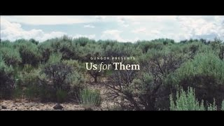 Us for Them | Gungor [OFFICIAL MUSIC VIDEO]