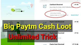 Extra Carbon App Loot- Get Instant Rs.10 Paytm Cash | Unlimited Trick (With Proof)