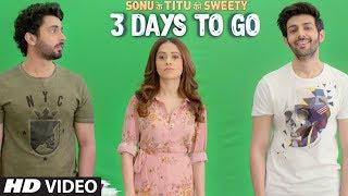 Sonu Ke Titu Ki Sweety ► 3 Days To Go (In Cinemas)   Releasing On 23rd February 2018