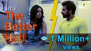 SIT | Men The Real Victims | THE BETTER HALF | E 29