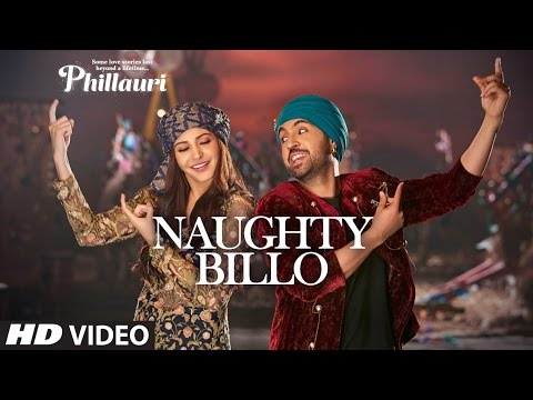 Phillauri : Naughty Billo Video Song | Anushka Sharma, Diljit Dosanjh | Shashwat Sachdev | T-Series