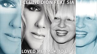 Celine Dion ft Sia - Loved Me Back To Life (FANMADE)