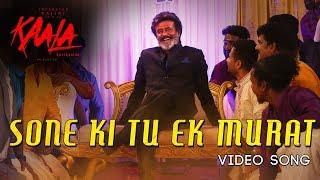 Sone Ki Tu Ek Murat - Video Song   Kaala Karikaalan   Rajinikanth   Pa Ranjith   Dhanush