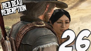 Red Dead Redemption Gameplay | Part 26 - I DONT TRUST THIS GUY  (Xbox One)