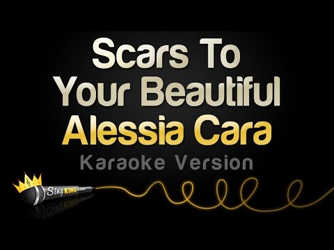 Download Alessia Cara - Scars To Your Beautiful (Karaoke Version)