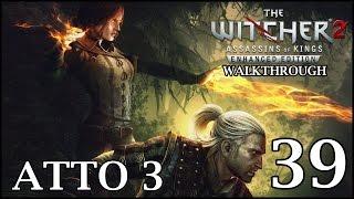 The Witcher 2: Assassins of Kings (ITA) - 39 - L'Apparizione del Drago