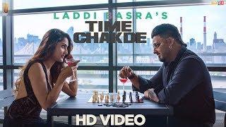 Time Chakde - Laddi Basra | Latest Punjabi Songs 2017 | Tahliwood Records