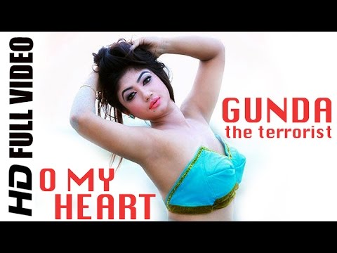 Xxx Mp4 O My Heart HD Full Video Song GUNDA The Terrorist 2015 গুণ্ডা দ্যা টেররিস্ট Bappy Achol 3gp Sex