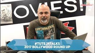 2017 Bollywood Box-Office Round up | #TutejaTalks