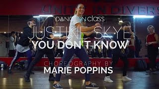 Justine Skye - U Don't Know | Marie Poppins Choreography | DanceOn Class