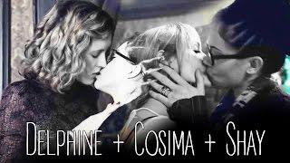 Delphine + Cosima + Shay // I Need Your Love