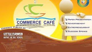 Little Flower Kunrathur Commerce Cafe 2015