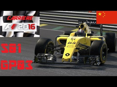 Carrière F1 2016 / S01E03 / Chine / Renault RS16 / PS4