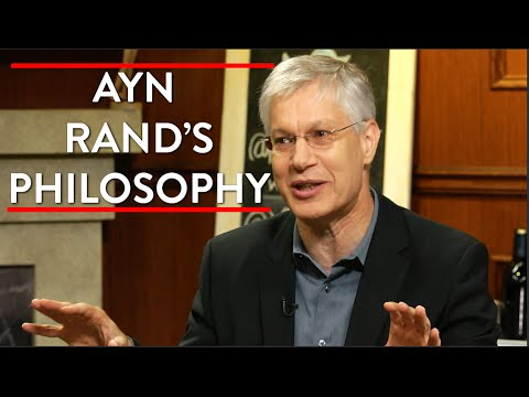 Ayn Rand s Philosophy and Objectivism
