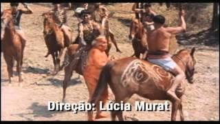 Brava Gente Brasileira - Filme retrata o choque entre duas culturas - Chamadas