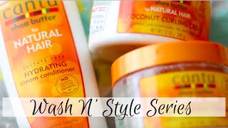 Cantu Shea Butter for Natural Hair | Wash N Style Series #1