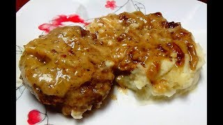The Most Delicious Hamburger Steak with Onion Gravy - Southern Dish - Simple but Oh So Good