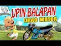 Download Video Upin ipin balapan Drag motor , Dapet 50 juta GTA Lucu 3GP MP4 FLV