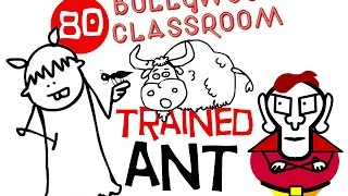 Bollywood Classroom | Trained Ant | Episode 80