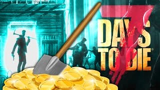 DIGGING FOR TREASURE ★ 7 Days to Die - Alpha 15 (35)