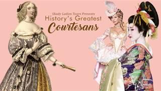 History's Most Famous Courtesans