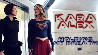 holding my breath | alex and kara danvers (supergirl)