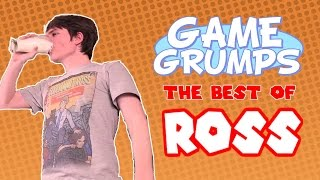 Game Grumps - The Best of ROSS