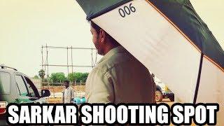 Sarkar Shooting Spot | Thalapathi Vijay | Varalakshmi Sarath Kumar | Jayam Ravi Vishal