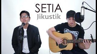 SETIA - JIKUSTIK (LIVE Cover) Ajay   Oskar