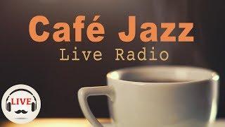 Coffee Jazz Music - Chill Out Lounge Jazz Music Radio - 24/7 Live Stream - Slow Jazz