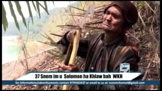 37 SNEM IM U SOLOMON 'TARZAN' HA KHLAWBAH WEST KHASI HILLS