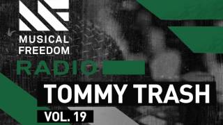 Musical Freedom Radio Episode 19 - Tommy Trash