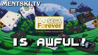 Sega Forever... IS AWFUL.