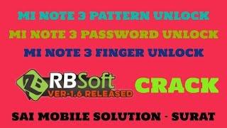 MI NOTE 3 PATTERN UNLOCK |MI NOTE 3 FIGER UNLOCK |2015116 LOCK REMOVE |RB SOFT 1.6 CRACK |TEAM SMS