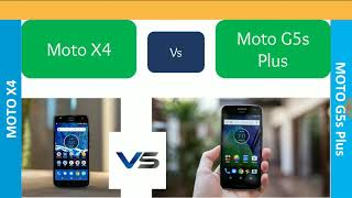Moto X4 vs Moto G5 s Plus Which one Is Better ?