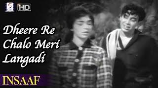 Dheere Re Chalo Meri Langadi Bandariya - Usha Khanna, Johny - INSAAF - Dara Singh, Lalita Pawar