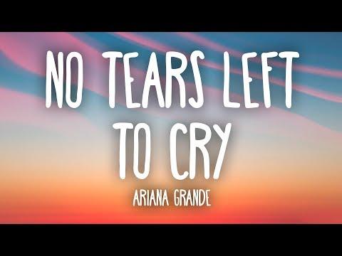 Download Ariana Grande - No Tears Left To Cry (Lyrics) free