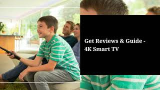 6 Best 4K Smart TV Reviews