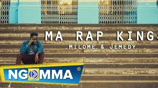 Ma Rap Kings- Milome & Jemedy (The T412)