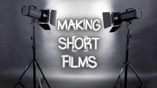 Making Short Films in 8 Steps | Tutorial