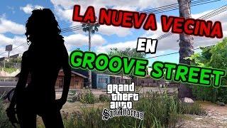 La Nueva Vecina de Groove Street GTA San Andreas Loquendo 2017