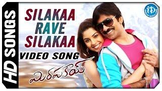 Mirapakay Movie Video Songs - Silakaa Rave Silakaa || Ravi Teja || Richa Gangopadhyay || S Thaman