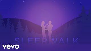 The Shires - Sleepwalk (Lyric Video)